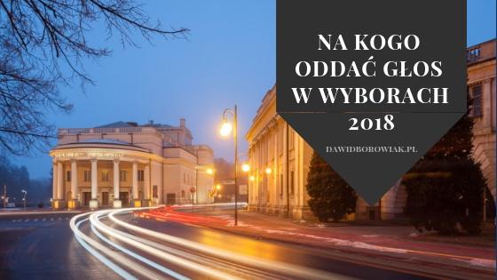 Na kogo bez wstydu oddać głos w wyborach na radnych – Kalisz 2018