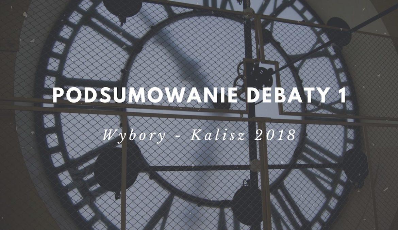 Podsumowanie I debaty – kandydatów na Prezydenta Kalisza – 2018